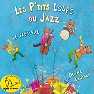 Petits Loups Du Jazz - Le Festival
