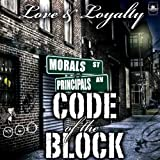 Code Of The Block (feat. Ty Nitty) [Explicit]