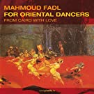 Oriental Dancers: From Cairo With Love by MAHMOUD FADL (2013-05-03)
