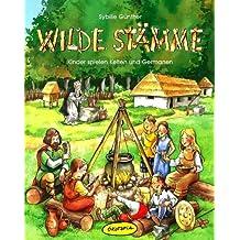 Wilde Stämme: Kinder spielen Kelten und Germanen