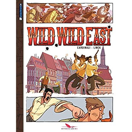 Wild Wild East (Anachronik)