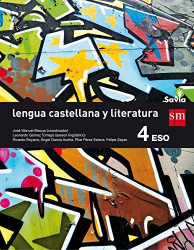 Portada del libro Lengua castellana y literatura. 4 ESO. Savia - 9788467586947