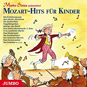 Mozart-Hits für Kinder