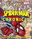 Spider-Man Year by Year a Visual Chronicle (Dk Marvel) by Dk (1-Oct-2012) Hardcover