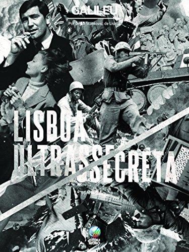 Lisboa Ultrassecreta (Portuguese Edition) por Dejan Tiago Stankovic