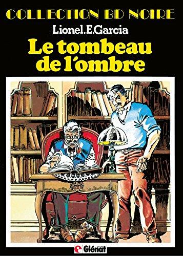 Lire des livres à télécharger gratuitement en ligne Tartafouille Tome 2 : Patrimoine Glénat 89 - Tombeau de l'ombre B01HRTBIPW ePub