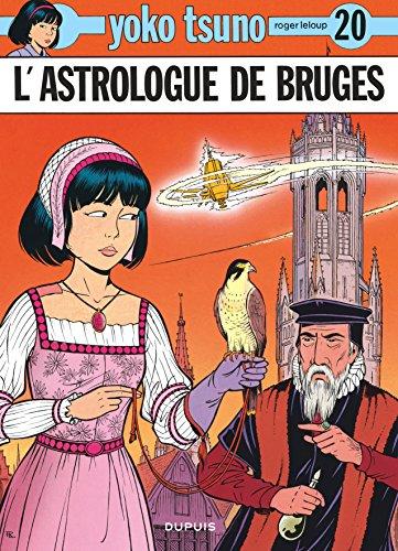 Yoko Tsuno, tome 20 : L'astrologue de Bruges par Roger Leloup