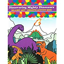 Do-A-Dot Art! Creative Activity Books-Discovering Mighty Dinosaurs