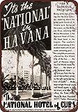 1938Hotel Nacional de Cuba en la Habana Vintage Look reproducción Metal Tin Sign 8x 12pulgadas