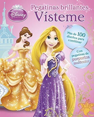 Princesas. Vísteme. Pegatinas brillantes: Más de 100 diseños para combinar con pegatinas de purpurina multicolor