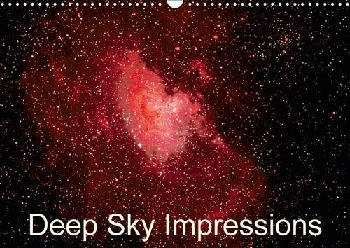 Deep Sky Impressions (Wall Calendar 2016 DIN A3 Landscape): Photos of Moon, Stars, Galaxies and Nebulas (Monthly calendar, 14 pages) (Calvendo Science)