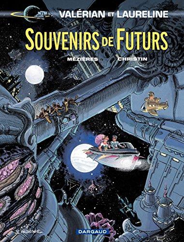 Valérian - tome 22 - Souvenirs de Futurs par Jean-Claude Mezières