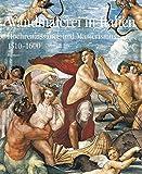 Wandmalerei in Italien: Hochrenaissance und Manierismus 1510–1600