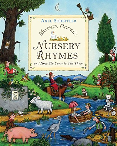 Mother Goose's Nursery Rhymes: and how she came to tell them (Mother Goose's Rhymes)