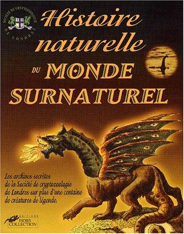 Une histoire naturelle d'un monde surnaturel par Collectif