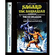 Sagard the Barbarian: The Ice Dragon No. 1 (Hero's challenge)