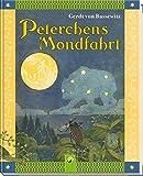 Peterchens Mondfahrt: Ein Märchen - Gerdt von Bassewitz