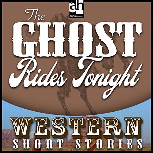The Ghost Rides Tonight  Audiolibri