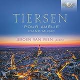 TIERSEN: Pour Amélie, Piano Music