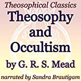 Theosophy and Occultism: Theosophical Classics