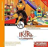 Ikuru in Lolopolis - 1. Klasse Englisch
