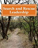 Search and Rescue Leadership