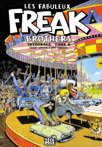 Les Fabuleux Freak Brothers, Tome 5 :