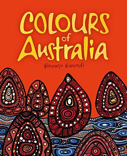 Colours of Australia por Bronwyn Bancroft
