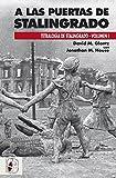 A las puertas de Stalingrado (Segunda Guerra Mundial)