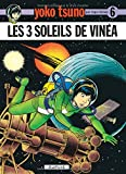 """Afficher """"Yoko Tsuno électronicienne n° 6<br /> Les trois soleils de Vinéa"""""""