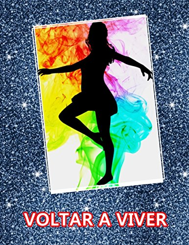 VOLTAR A VIVER (Portuguese Edition)