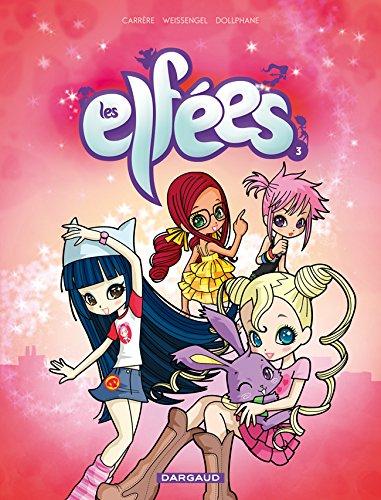 Elfées (Les) - tome 3 - Les Elfées T3 N1