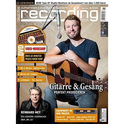 Recording Magazin 06 2016 mit DVD - Gitarre & Gesang perfekt produzieren - aufnehmen - mischen - mastern
