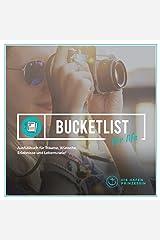 bucket list for life: Ausfüllbuch für Träume, Wünsche, Erlebnisse und Lebensziele! Taschenbuch