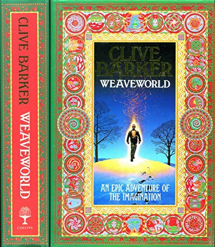 Weaveworld by Clive Barker (1987-11-05)