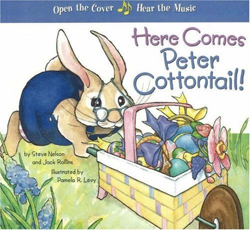 Here Comes Peter Cottontail by Steve Nelson (2007-02-28)