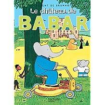 Le Château de Babar (Babar S.)