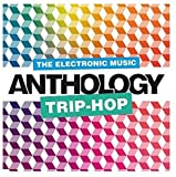 Trip Hop Music Anthology