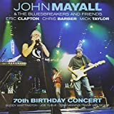 Songtexte von John Mayall & The Bluesbreakers - 70th Birthday Concert