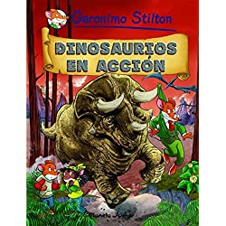 Stilton 7: dinosaurios en acción (Comic Geronimo Stilton)
