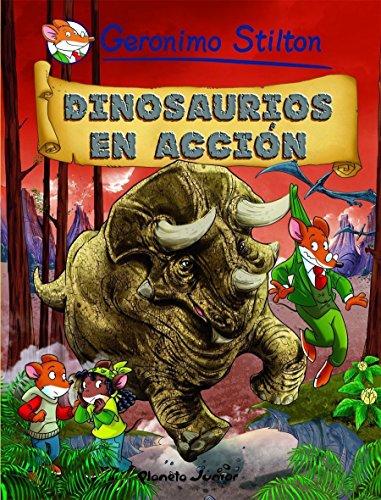 Dinosaurios en acción: Cómic Geronimo Stilton 7 (Comic Geronimo Stilton)