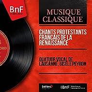 Chants protestants français de la Renaissance (Mono Version)