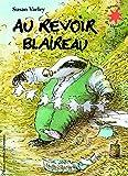 Telecharger Livres Au revoir Blaireau (PDF,EPUB,MOBI) gratuits en Francaise