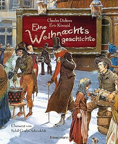Eine Weihnachtsgeschichte (Klassiker der Kinderliteratur, Band