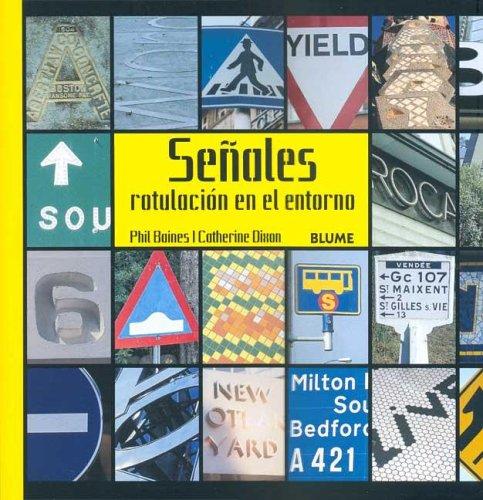 * SEÑALES. Rotulación en el entorno: SEÑALES. ROTULACIÓN DEL ENTORNO por Phil Baines