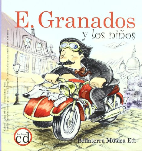 E. Granados y los niños -Los Grandes Compositores Y Los Ninos (Los grandes compositores y los niños) por Anna Obiols