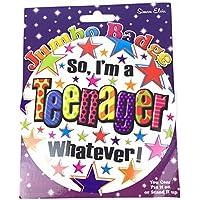 Simon Elvin jumbo badge so i'm a teenager whatever birthday for girl or boy
