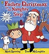 Father Christmas on the Naughty Step by Mark Sperring (2013-10-03)