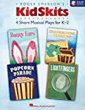 Kidskits: 4 Short Musical Plays for K-2 Includes Downloadable Audio