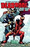 Deadpool team up T02: Amis pour la vie